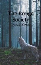 The Rogue Society by ABGrace2