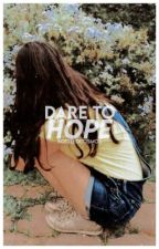 DARE TO HOPE ( octavia blake, book 1 ) by duhkotaa