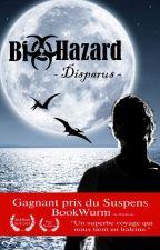Biohazard - Disparus [ Terminé ] by CedrickRuttens