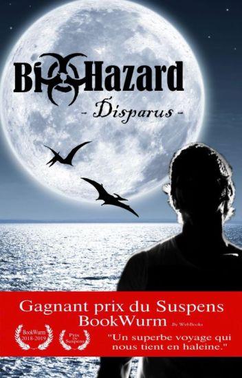 Biohazard - Disparus