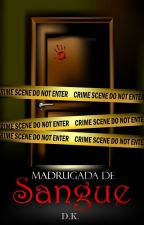 Madrugada de Sangue by Hey_DK
