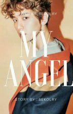 My Angel || 🌸بيون بيكهيون by sekolry