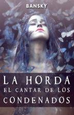 LA HORDA - EL CANTAR DE LOS CONDENADOS    *COMPLETA* by banskywriter