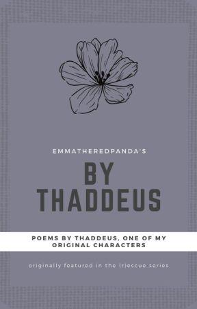 By Thaddeus by EmmatheRedPanda