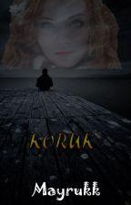 Koruk.............. by mayrukk