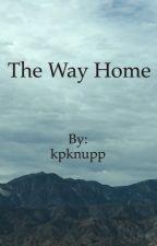 The Way Home by kpknupp