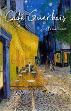 Café Guerbois - 1° Edizione by MezzosangueVII