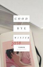 Goodbye, Winter by shhflymiin