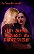 Un Ange Gardien De Professeur  by SwanQueenMB6