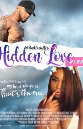 Hidden Love by ABlackGirlsStory