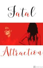 Fatal Attraction by brandybeebomb