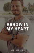 Arrow in My Heart // Green Arrow Fanfic by jenisonder