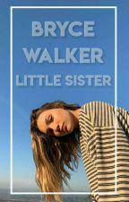 Bryce Walker Little Sister by Tvshows04