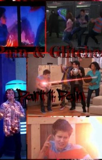 Pain & Glitches: Part 1: Pain (Lab Rats Fanfic)