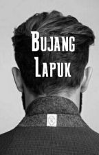 Bujang Lapuk (cerpen) by Bikinbaper93