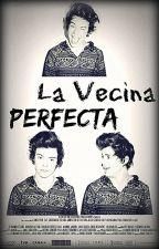 La Vecina Perfecta © by Ceci_Mariin