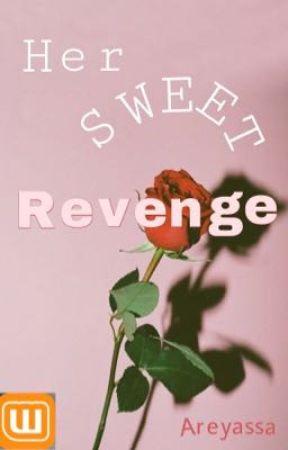 Her Sweet Revenge  by Areyassa