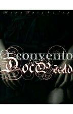 O convento 🍎Doce pecado🍎 by mayaraBacker