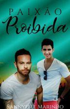 Paixão Proibida (Romance Gay) by RannyelleMarinho