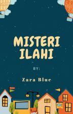 Misteri Ilahi (Revisi) by zaraa_blue