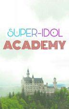 Super Idol Academy by SallieLouise04