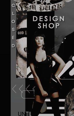 Đọc truyện [closed ]design shop | hành