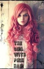 The Girl With Pink Hair by 5xoxgalaxy