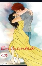 Enchanted; A Finnick and Annie Fanfic ♥ (Currently Revising/Editing) by annielovesfinnick