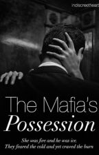 The Mafia's Possession by indiscreethearts