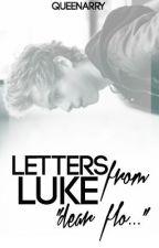 Letters from Luke » Luke Hemmings (LTL SEQUEL) by seriouslybo