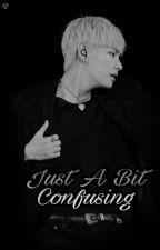Just A Bit Confusing //Taekook, Vkook// by Mundo_Taekook