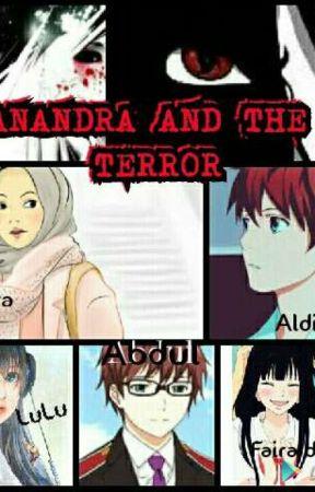 ANANDRA AND THE TERROR by Ayipi21