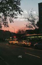 playing with fire | muke by wildflowermuke