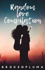 Different Love Stories (Compilation) by PrncssVclla