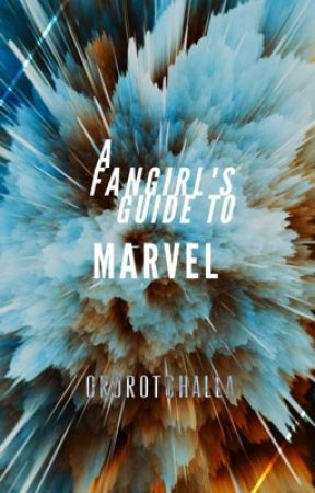 FANGIRL'S GUIDE TO WRITING MARVEL FANFIC. by ororotchalla