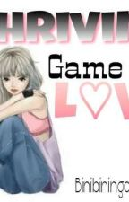 Thriving Game of Love by binibingchareng