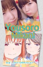 YousoroMikan/AnShuka! by _kirisakithn