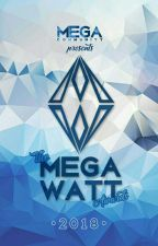 Mega Watt Awards 2018 #MWA2018 by MegaWattAwards