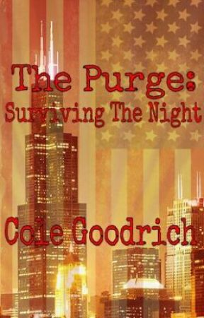 The Purge: Surviving The Night by Cole_Goodrich