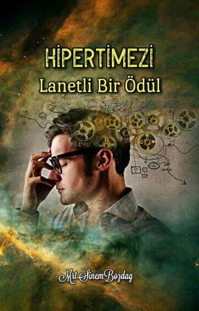 HİPERTİMEZİ LANETLİ BİR ÖDÜL by MrtSinemBzdg