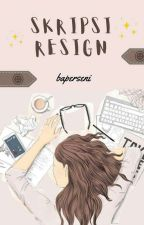 skripsi resign  by Baperseni13