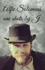 Alfie Solomons oneshots by trees_and_ink