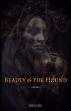 Beauty and the Hound - Sandor Clegane (Wattys 2018) # 1 by feist_saggitarian08