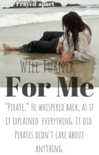 For Me || Will Turner  by Frayed-Apart