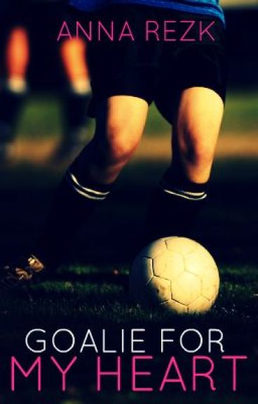 Goalie For My Heart by lovinlifelivinlove