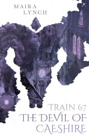 Train 67 - The Devil of Caeshire by mairalynch