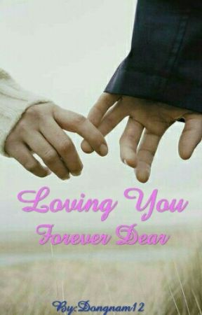 Loving You Forever Dear by Donam12