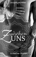 Zwischen Uns #projectsensual by MrsJacquelyneMiller