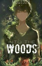 Into The Woods by mitu1322