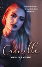Camille by MyraNLacerda
